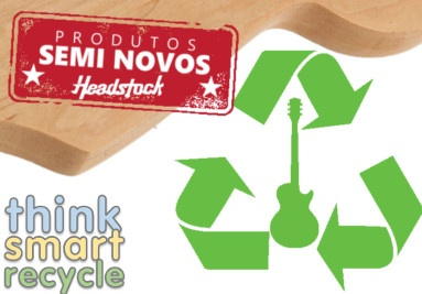 Think Smart, Recycle - Seminovos Headstock